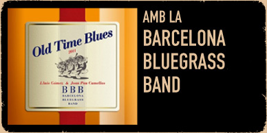 Old Time Blues - Nou disc de la Barcelona Bluegrass Band